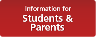 Information for Students and Parents